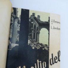 Gebrauchte Bücher - El Sitio del Alcázar, Joaquín Arraras y L. Jordana de Pozas. Colaboran P. Pérez de Urbel y el diario - 134317251