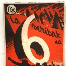 Libros de segunda mano: LA VERITAT DEL 6 O C T U B R E - BARCELONA 1936 -. Lote 134430974