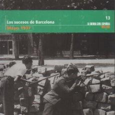 Libros de segunda mano: LOS SUCESOS DE BARCELONA, MAYO 1937. TOMO 13. - A-GCV-2067. Lote 194935091