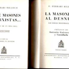 Libros de segunda mano: FERRARI BILLOCH : ENTRE MASONES Y MARXISTAS / LA MASONERÍA AL DESNUDO (1939). Lote 135423530