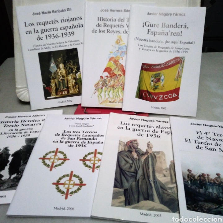 TERCIOS REQUETES EN LA GUERRA CIVIL ESPAÑOLA HISTORIA. LOTE DE 7 LIBROS. (Libros de Segunda Mano - Historia - Guerra Civil Española)