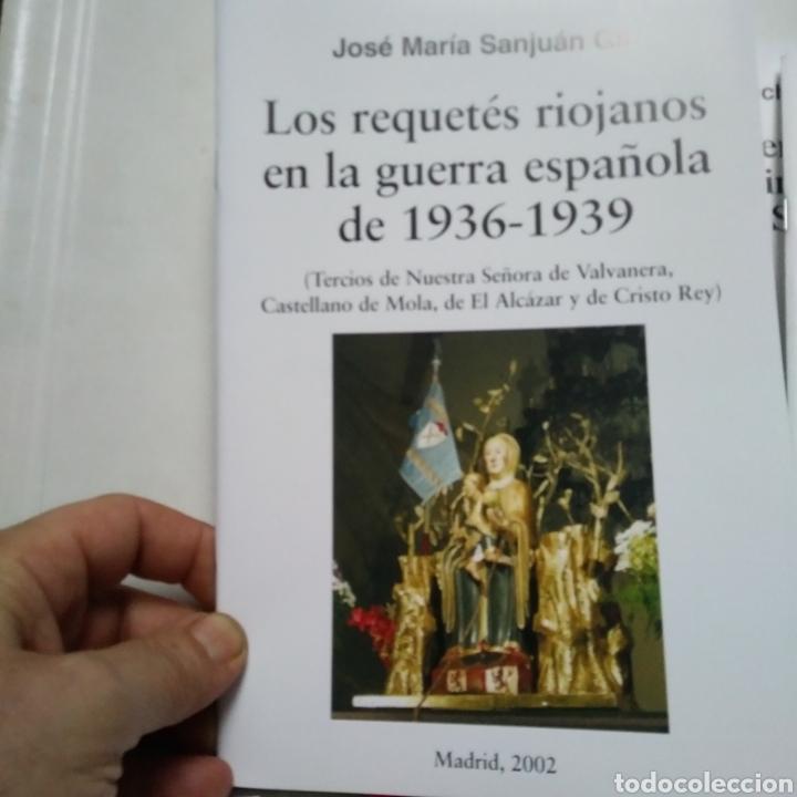 Libros de segunda mano: TERCIOS REQUETES EN LA GUERRA CIVIL ESPAÑOLA HISTORIA. LOTE DE 7 LIBROS. - Foto 2 - 160643289