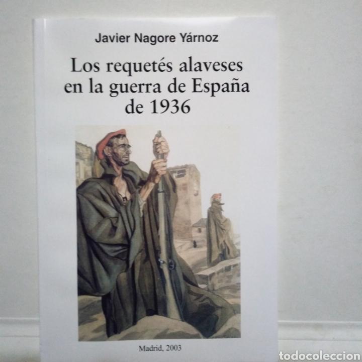 Libros de segunda mano: TERCIOS REQUETES EN LA GUERRA CIVIL ESPAÑOLA HISTORIA. LOTE DE 7 LIBROS. - Foto 6 - 160643289