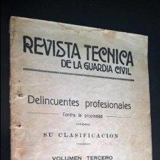 Libros de segunda mano: REVISTA TECNICA DE LA GUARDIA CIVIL: DELINCUENTES PROFESIONALES CONTRA LA PROPIEDAD.SU CLASIFICACION. Lote 136377566