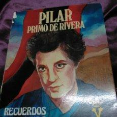 Libros de segunda mano: PILAR PRIMO DE RIVERA, RECUERDOS DE UNA VIDA. DYRSA, 1983.. Lote 136951270