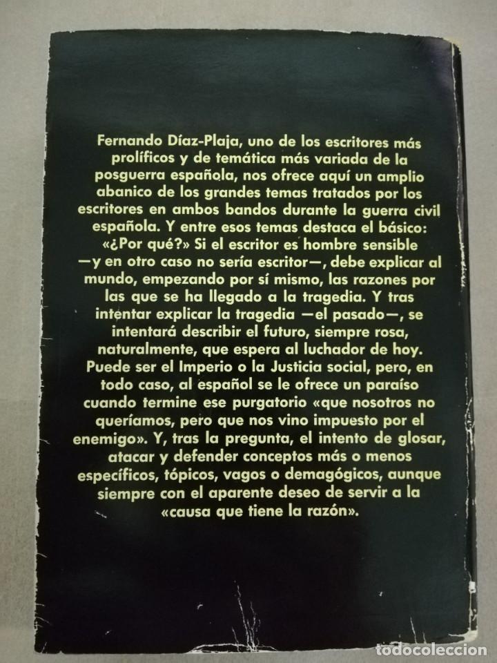 Libros de segunda mano: SI MI PLUMA VALIERA TU PISTOLA. LOS ESCRITORES ESPAÑOLES EN LA GUERRA CIVIL - DIAZ-PLAJA, FERNANDO - Foto 3 - 137786294