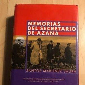 Memorias del secretario de Azaña 1999 Santos Martínez Saura