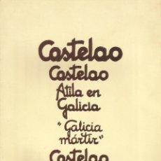 Libros de segunda mano: CASTELAO. ATILA EN GALICIA Y GALICIA MARTIR. EDITA MOVIMIENTO COMUNISTA DE GALICIA 1976. Lote 138823842