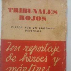 Libros de segunda mano: TRIBUNALES ROJOS, VISTOS POR UN DEFENSOR. Lote 139044166