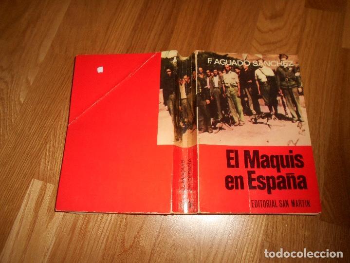 Libros de segunda mano: EL MAQUIS EN ESPAÑA. F. AGUADO SANCHEZ. EDITORIAL SAN MARTIN. 1975. - Foto 4 - 139241766