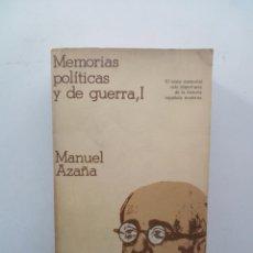 Libros de segunda mano: MEMORIAS POLÍTICAS Y DE GUERRA I - MANUEL AZAÑA. Lote 139245154