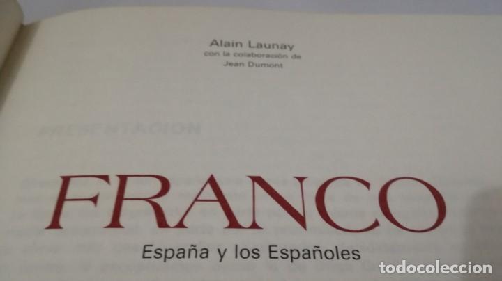Libros de segunda mano: FRANCO ESPAÑA Y LOS ESPAÑOLES-ALAIN LAUNAY-VOLUMEN 1 - Foto 4 - 139876970