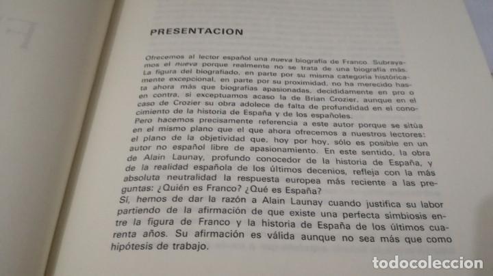 Libros de segunda mano: FRANCO ESPAÑA Y LOS ESPAÑOLES-ALAIN LAUNAY-VOLUMEN 1 - Foto 8 - 139876970