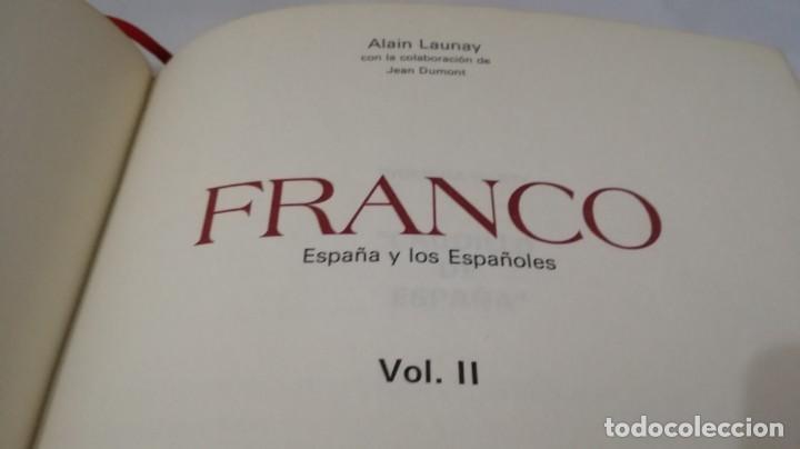 Libros de segunda mano: FRANCO ESPAÑA Y LOS ESPAÑOLES-ALAIN LAUNAY-VOLUMEN 2 - Foto 7 - 139877046