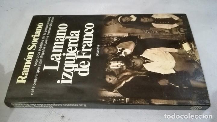 LA MANO IZQUIERDA DE FRANCO-RAMON SORIANO, PLANETA (Libros de Segunda Mano - Historia - Guerra Civil Española)