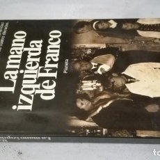 Libros de segunda mano: LA MANO IZQUIERDA DE FRANCO-RAMON SORIANO, PLANETA. Lote 139881898