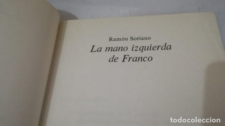 Libros de segunda mano: LA MANO IZQUIERDA DE FRANCO-Ramon Soriano, Planeta - Foto 9 - 139881898