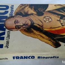Libros de segunda mano: FRANCO, BIOGRAFÍA, JOAN LLARCH-EDITORIAL ATE. Lote 139884810