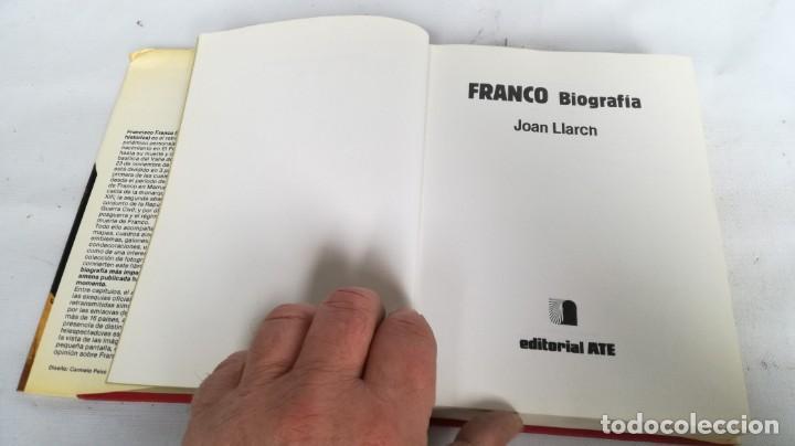 Libros de segunda mano: Franco, biografía, Joan Llarch-EDITORIAL ATE - Foto 6 - 139884810