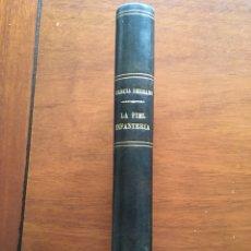 Libros de segunda mano: LA FIEL INFANTERÍA POR RAFAEL GARCÍA SERRANO. Lote 140076548