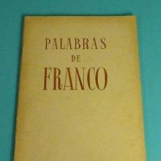 Libros de segunda mano: PALABRAS DE FRANCO. 1936 - I AÑO TRIUNFAL - 1937. EDITORA NACIONAL. BILBAO 1937. Lote 140411406