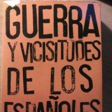 Libros de segunda mano: GUERRA Y VICISITUDES DE LOS ESPAÑOLES, ZUGAZAGOITIA, 1968. Lote 140450434