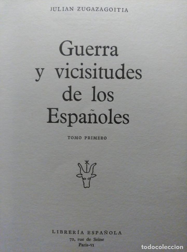 Libros de segunda mano: Guerra y vicisitudes de los Españoles, Zugazagoitia, 1968 - Foto 2 - 140450434