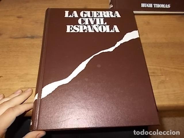 Libros de segunda mano: LA GUERRA CIVIL ESPAÑOLA. 6 TOMOS + CARTELES DE LA GUERRA (COL. COMPLETA). HUGH THOMAS. URBION .1979 - Foto 19 - 244620180
