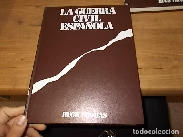 Libros de segunda mano: LA GUERRA CIVIL ESPAÑOLA. 6 TOMOS + CARTELES DE LA GUERRA (COL. COMPLETA). HUGH THOMAS. URBION .1979 - Foto 5 - 244620180