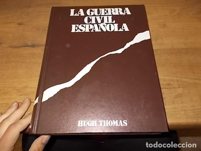 Libros de segunda mano: LA GUERRA CIVIL ESPAÑOLA. 6 TOMOS + CARTELES DE LA GUERRA (COL. COMPLETA). HUGH THOMAS. URBION .1979 - Foto 37 - 244620180