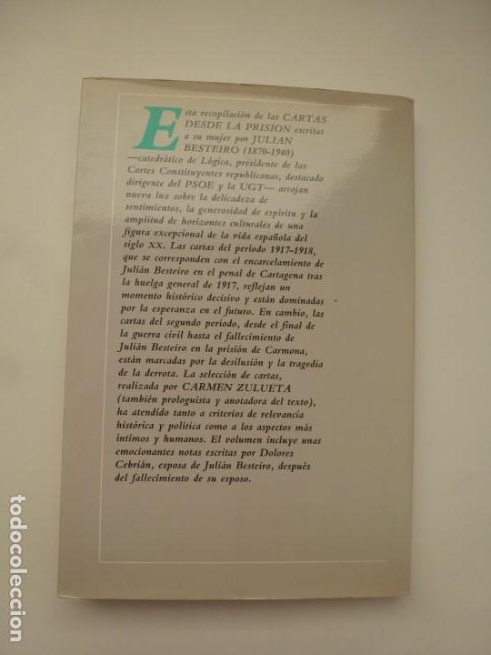 Libros de segunda mano: CARTAS DESDE LA PRISIÓN. JULIÁN BESTEIRO. ALIANZA EDITORIAL. IMPECABLE - Foto 2 - 141527082