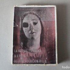 Libros de segunda mano: LA GRAN VICTIMA, LA IGLESIA ESPAÑOLA MARTIR DE LA REVOLUCION ROJA. CASTRO ALBARRAN - 1940. Lote 141651206