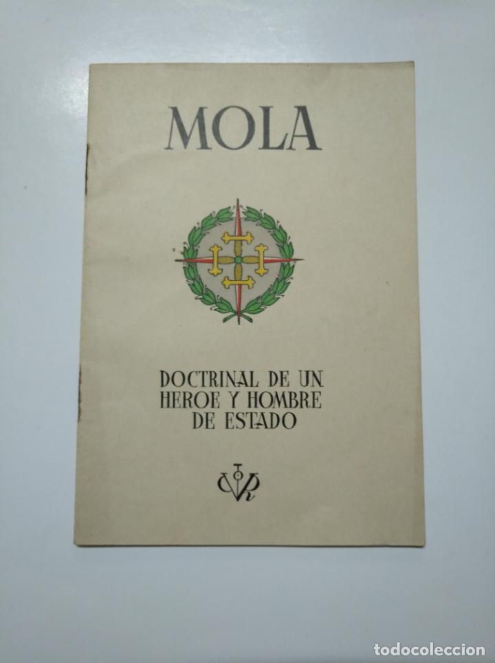 MOLA. - DOCTRINAL DE UN HEROE Y HOMBRE DE ESTADO. BILBAO 1937. TDKLT (Libros de Segunda Mano - Historia - Guerra Civil Española)