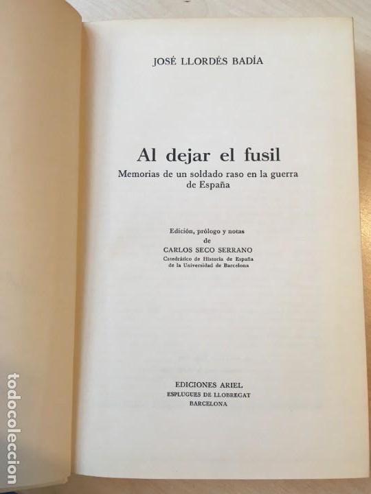 Libros de segunda mano: José Llordés Badía. Al dejar el fusil: memorias de un soldado raso... DEDICATORIA DEL AUTOR - Foto 2 - 142393014