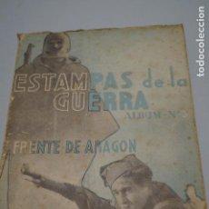 Libros de segunda mano: ESTAMPAS DE LA GUERRA. FRENTE DE ARAGON.. Lote 142445958