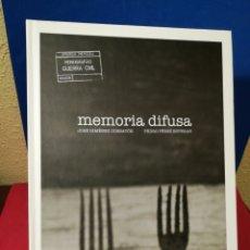 Libros de segunda mano: MEMORIA DIFUSA-MONOGRAFÍAS GUERRA CIVIL-JOSÉ J. CORBATÓN Y PEDRO P. ESTEBAN-GOBIERNO DE ARAGÓN,2011. Lote 142700196