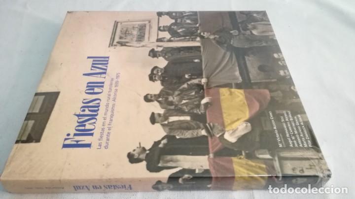 FIESTAS EN AZUL-FIESTAS MUNDO RURAL TUROLENSE DURANTE FRANQUISMO-ALCORISA 1939-1975-ARAGÓN-NUEVO (Libros de Segunda Mano - Historia - Guerra Civil Española)