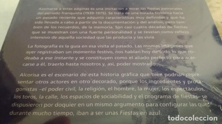 Libros de segunda mano: FIESTAS EN AZUL-Fiestas mundo rural turolense durante franquismo-Alcorisa 1939-1975-ARAGÓN-NUEVO - Foto 4 - 142964718