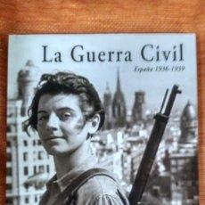 Libros de segunda mano: LA GUERRA CIVIL. HISTORIA DE LA FOTOGRAFÍA.ESPAÑA 1936-39. RAMÓN GUERRA DE LA VEGA. 2011.. Lote 143311594