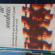 Libros de segunda mano: TIEMPO DE SOMBRAS. LA NOVELA DE LOS QUE HUYERON DE ESPAÑA AL TERMINAR LA GUERRA CIVIL - BOTELLA PAST. Lote 195059335