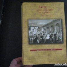 Libros de segunda mano: ÁVILA… CUANDO EMIGRABAN LAS CIGÜEÑAS (1935 - 1956). (SÁNCHEZ-REYES DE PALACIO (GUERRA, POSTGUERRA. Lote 188479833