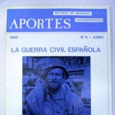 Gebrauchte Bücher - APORTES Nº 8, LA GUERRA CIVIL ESPAÑOLA, REQUETES. - 145161630