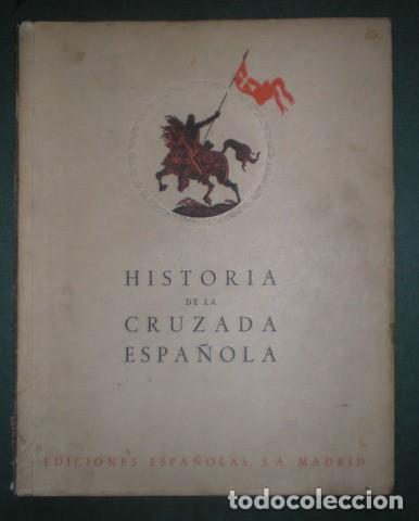 Libros de segunda mano: HISTORIA DE LA CRUZADA ESPAÑOLA Tomo II: DE LA DICTADURA A LA REPUBLICA. Ils. Carlos Sáenz de Tejada - Foto 3 - 145403118