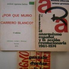 Libros de segunda mano: LOTE CARRERO BLANCO MANUEL FRAGA EL ANARQUISMO Y LA ACCION REVOLUCIONARIA 3 LIBROS . Lote 145550546