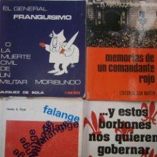 Livros em segunda mão: FRANQUISMO DON JAIME DE BORBON LA FALANGE MEMORIAS DE UN COMANDANTE ROJO 4 LIBROS. Lote 145551402