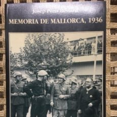 Libros de segunda mano: MEMORIA DE MALLORCA, 1936, JOSEP PONS BESTARD. Lote 145748894