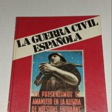 Libros de segunda mano: LA GUERRA CIVIL ESPAÑOLA . TOMO 2. Lote 146179357