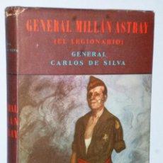 Libros de segunda mano: GENERAL MILLÁN ASTRAY (EL LEGIONARIO). Lote 174542360