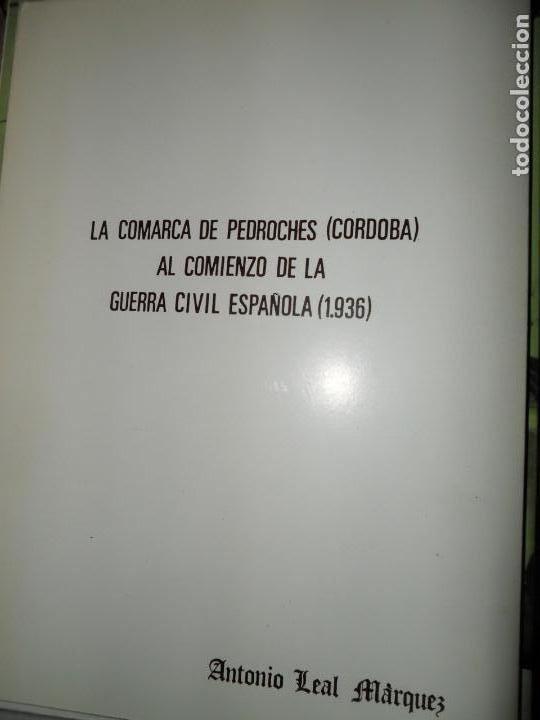 LA COMARCA DE PEDROCHES (CÓRDOBA), AL COMIENZO DE LA GUERRA CIVIL ESPAÑOLA (1936), ANTONIO LEAL (Libros de Segunda Mano - Historia - Guerra Civil Española)