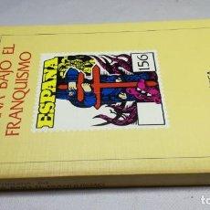 Libros de segunda mano: ESPAÑA BAJO EL FRANQUISMO/ JOSEP FONTANA ED/ CRITICA. Lote 147724150